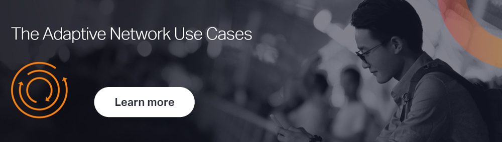 See+our+Adaptive+Network+use+cases